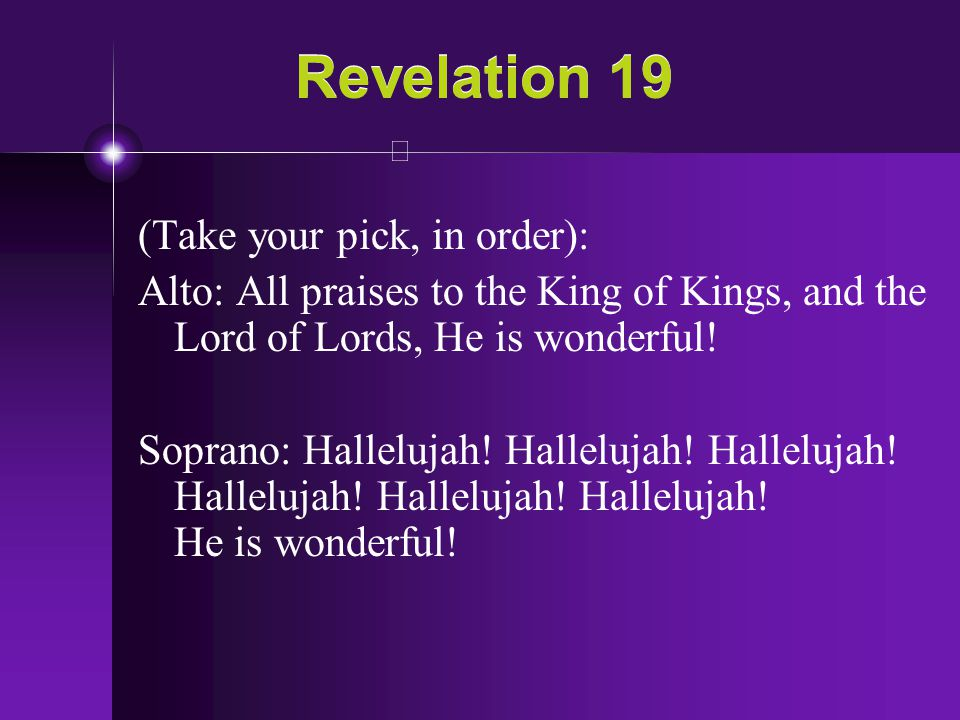 Revelation 19 (Take your pick, in order):
