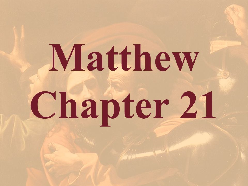 Matthew Chapter 21. The movement in Matthew comes back into sharp focus in this chapter. Jesus comes to Jerusalem in a new role.