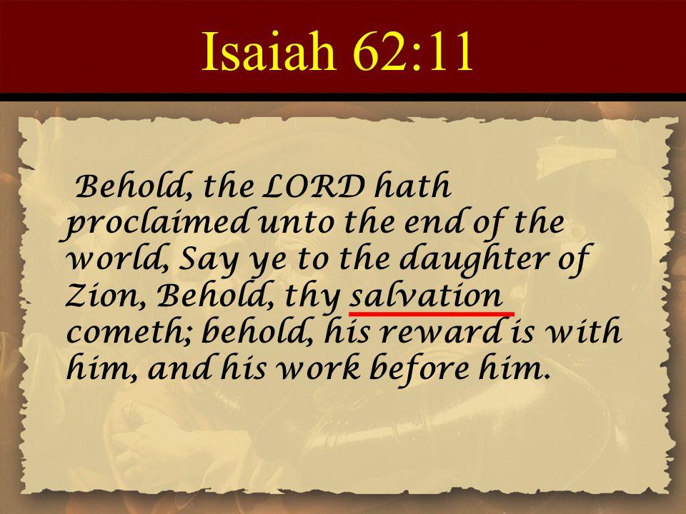 Isaiah 62:11