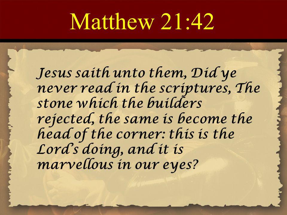 Matthew 21:42