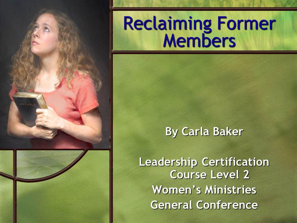 Reclaiming Former Members