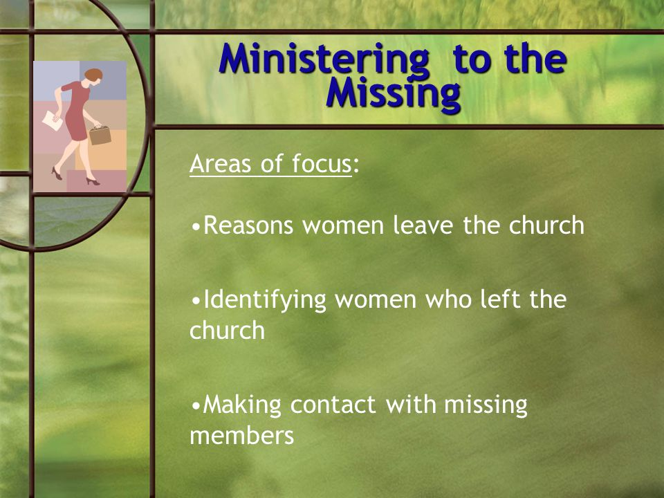 Ministering to the Missing