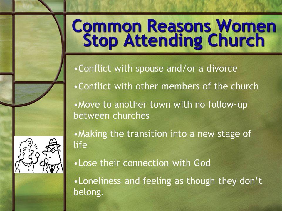 Common Reasons Women Stop Attending Church