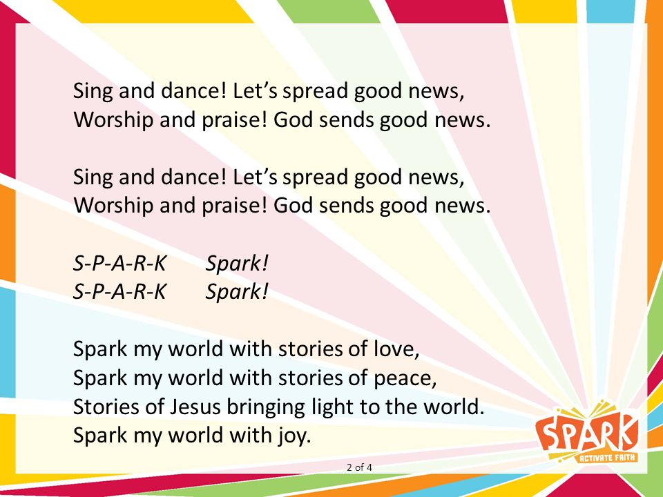 Sing and dance. Let's spread good news, Worship and praise