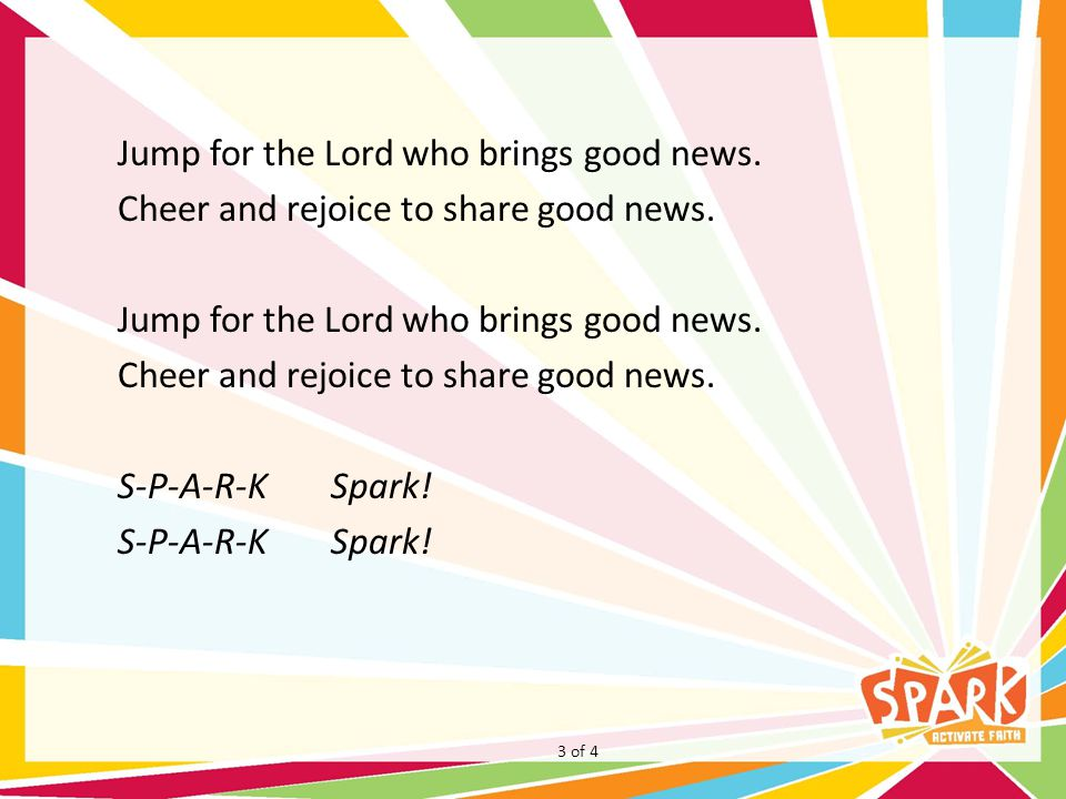 Jump for the Lord who brings good news
