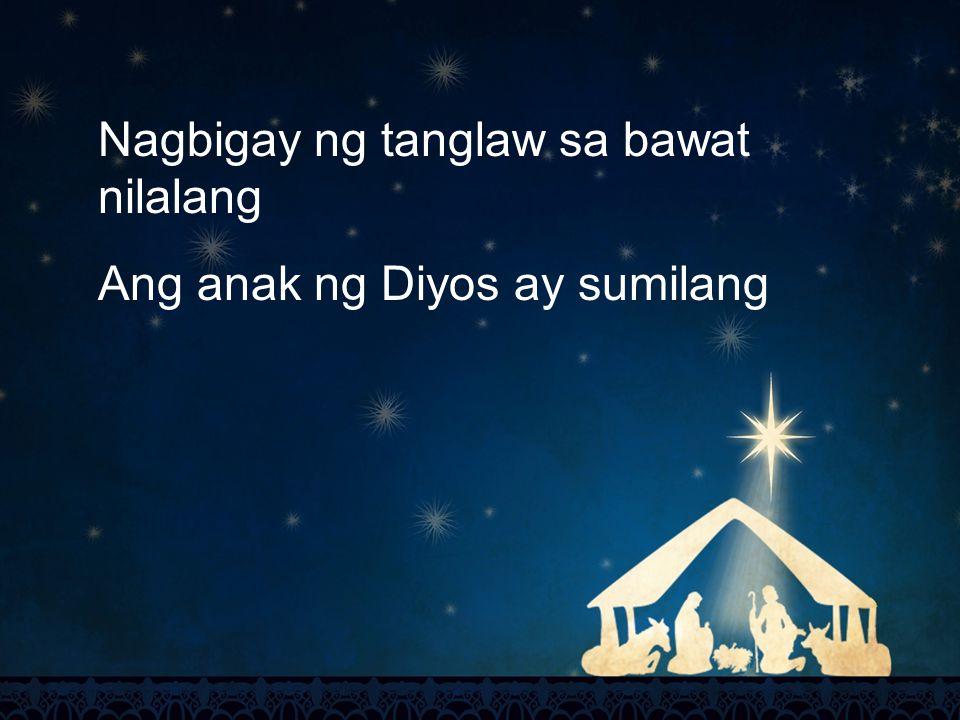 Nagbigay ng tanglaw sa bawat nilalang