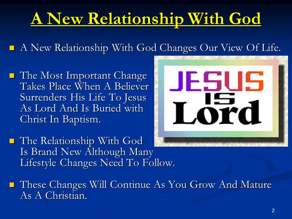 A New Relationship With God