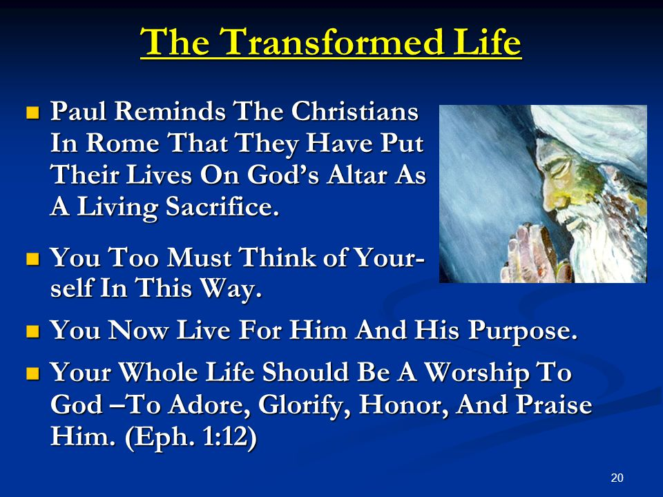 The Transformed Life Paul Reminds The Christians