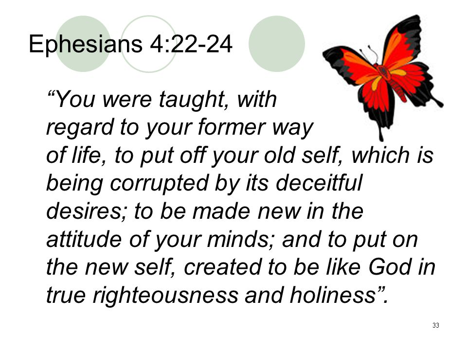 Ephesians 4:22-24 regard to your former way