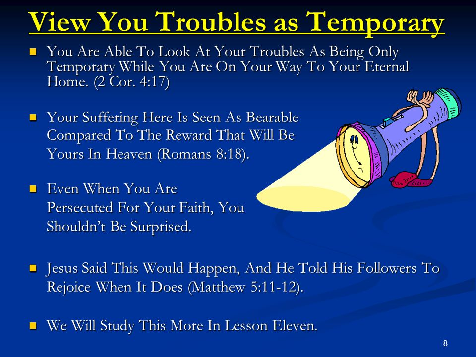 View You Troubles as Temporary