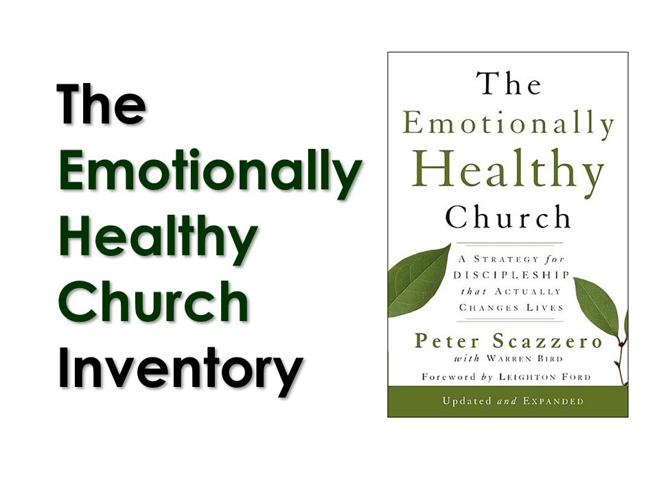 The Emotionally Healthy Church Inventory