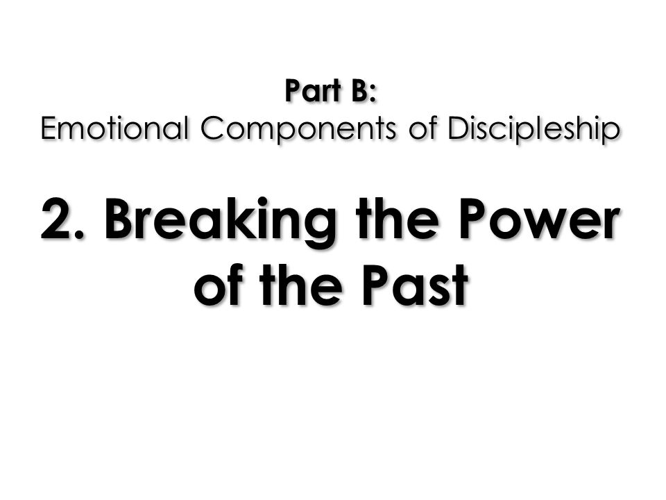Part B: Emotional Components of Discipleship 2