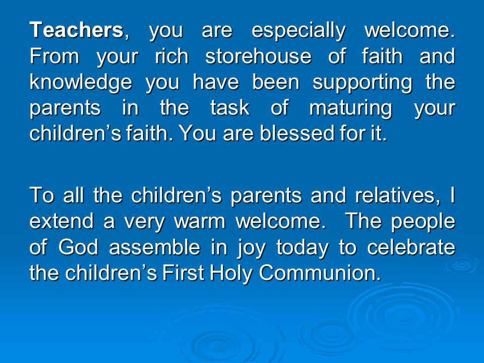 Teachers, you are especially welcome
