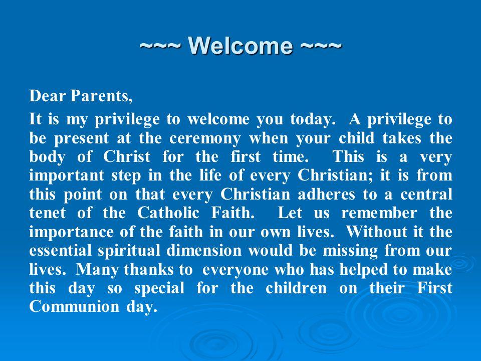 ~~~ Welcome ~~~ Dear Parents,