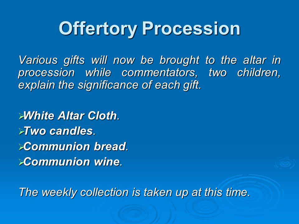 Offertory Procession