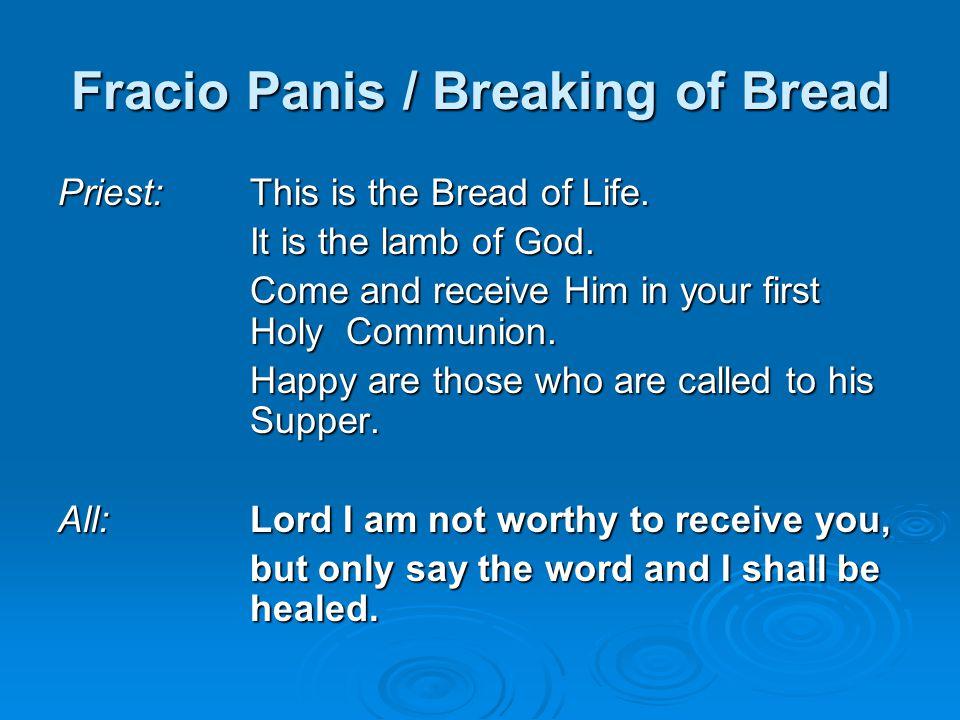 Fracio Panis / Breaking of Bread