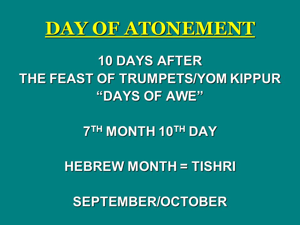 THE FEAST OF TRUMPETS/YOM KIPPUR
