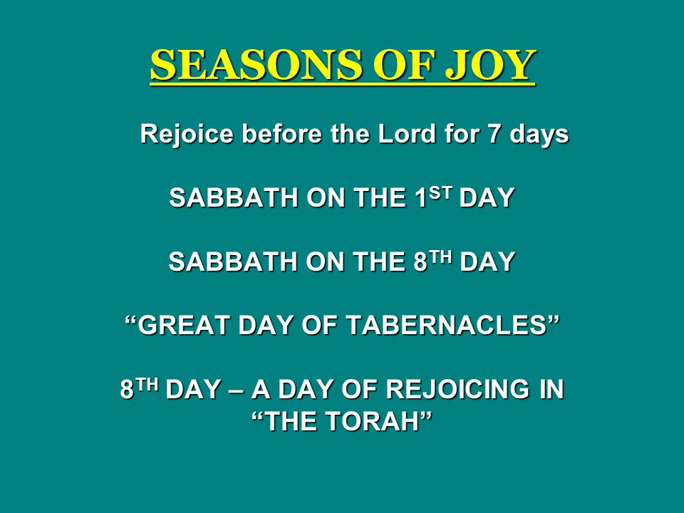 GREAT DAY OF TABERNACLES 8TH DAY – A DAY OF REJOICING IN