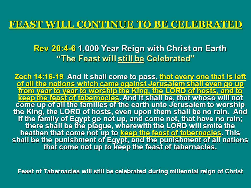 FEAST WILL CONTINUE TO BE CELEBRATED