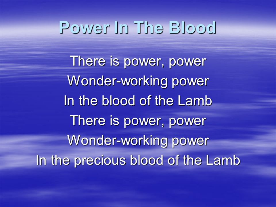 In the precious blood of the Lamb