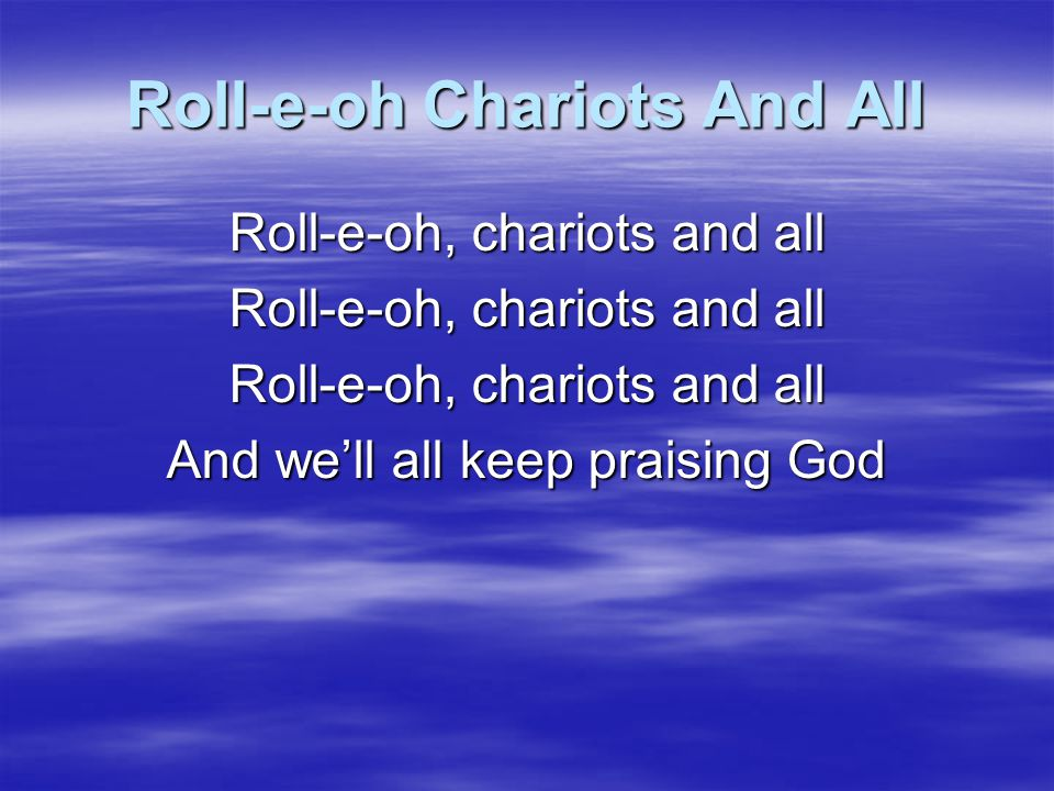 Roll-e-oh Chariots And All