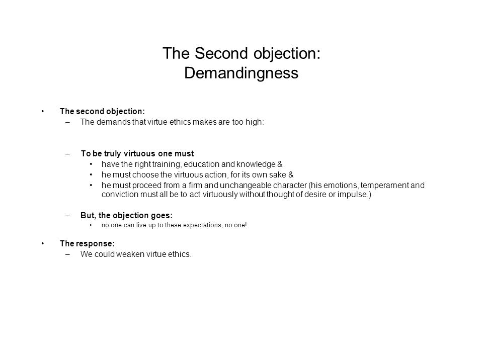 The Second objection: Demandingness