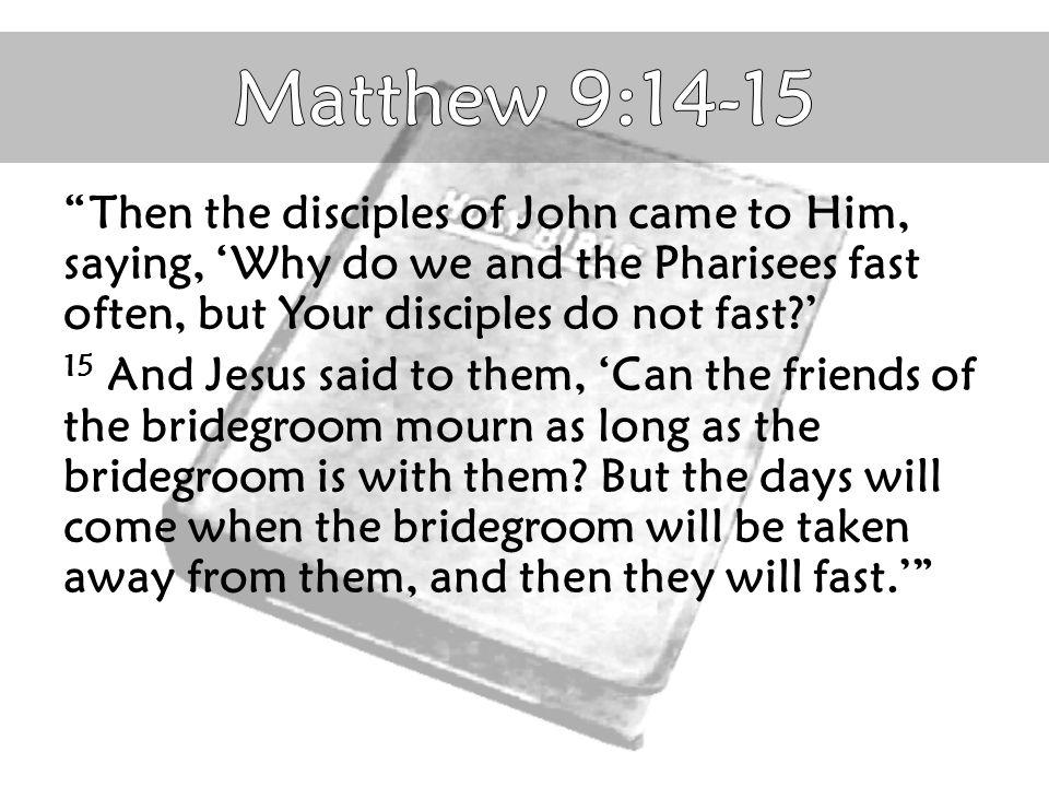 Matthew 9:14-15