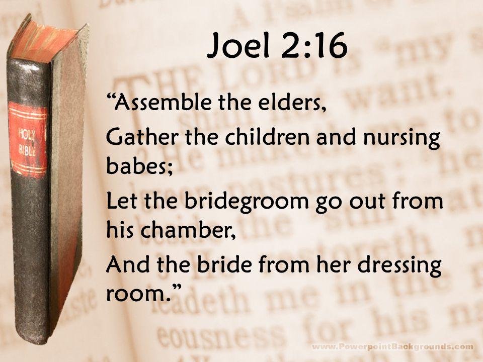 Joel 2:16