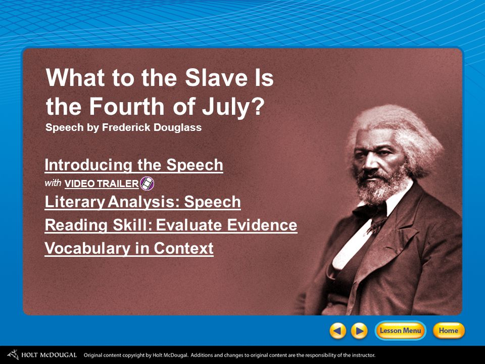 What to the Slave Is the Fourth of July Introducing the Speech