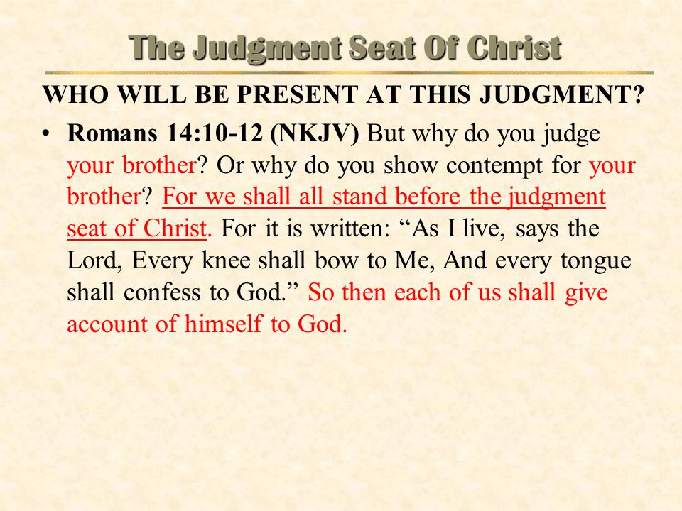 The Judgment Seat Of Christ