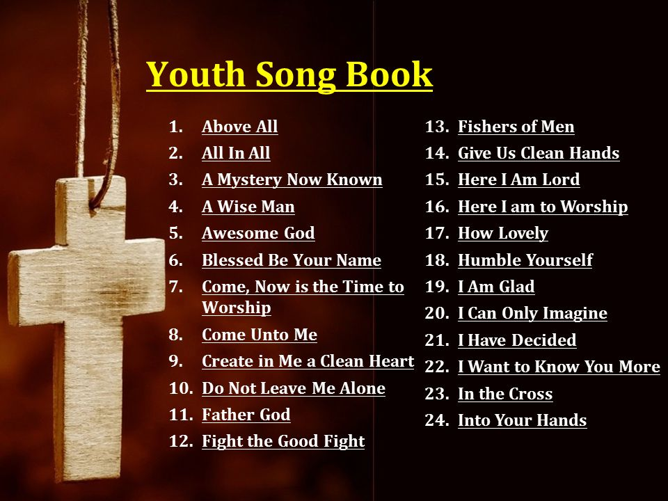 Youth Song Book Above All All In All A Mystery Now Known A Wise Man