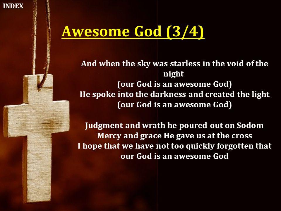 INDEX Awesome God (3/4)
