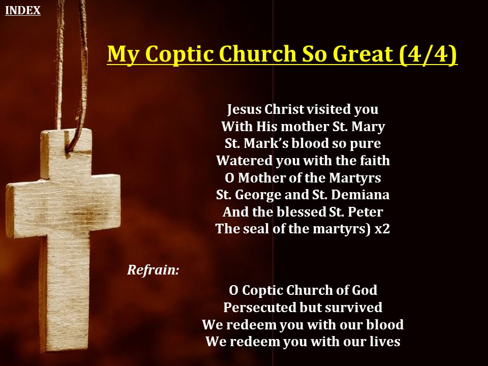 My Coptic Church So Great (4/4)