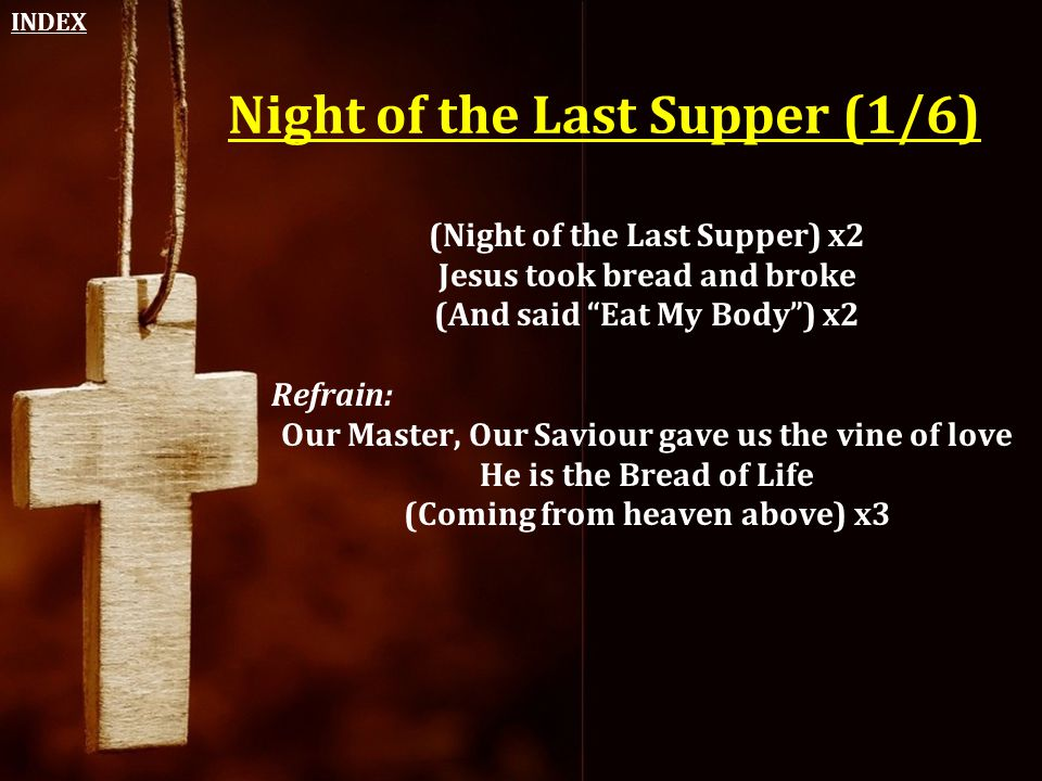 Night of the Last Supper (1/6)