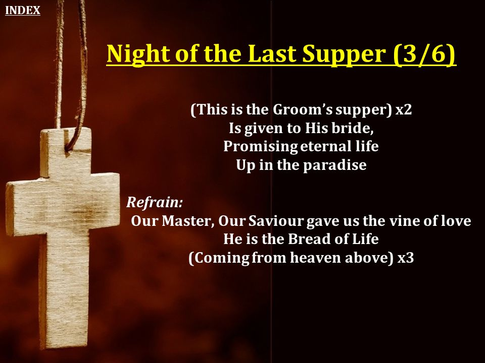 Night of the Last Supper (3/6)