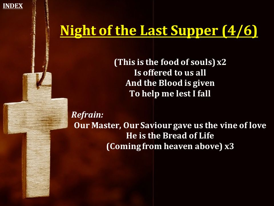 Night of the Last Supper (4/6)