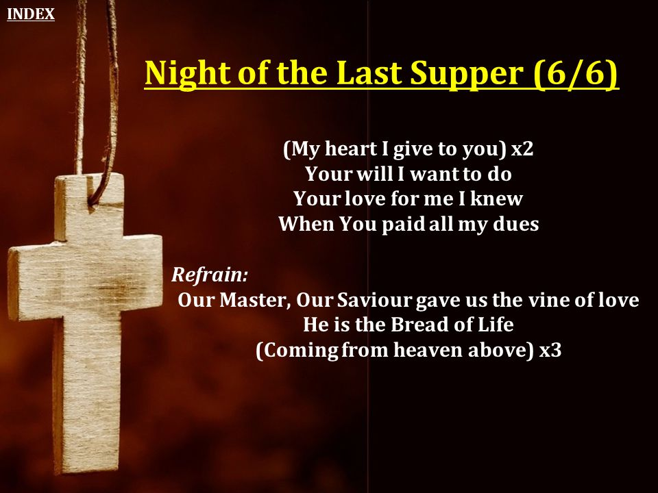 Night of the Last Supper (6/6)