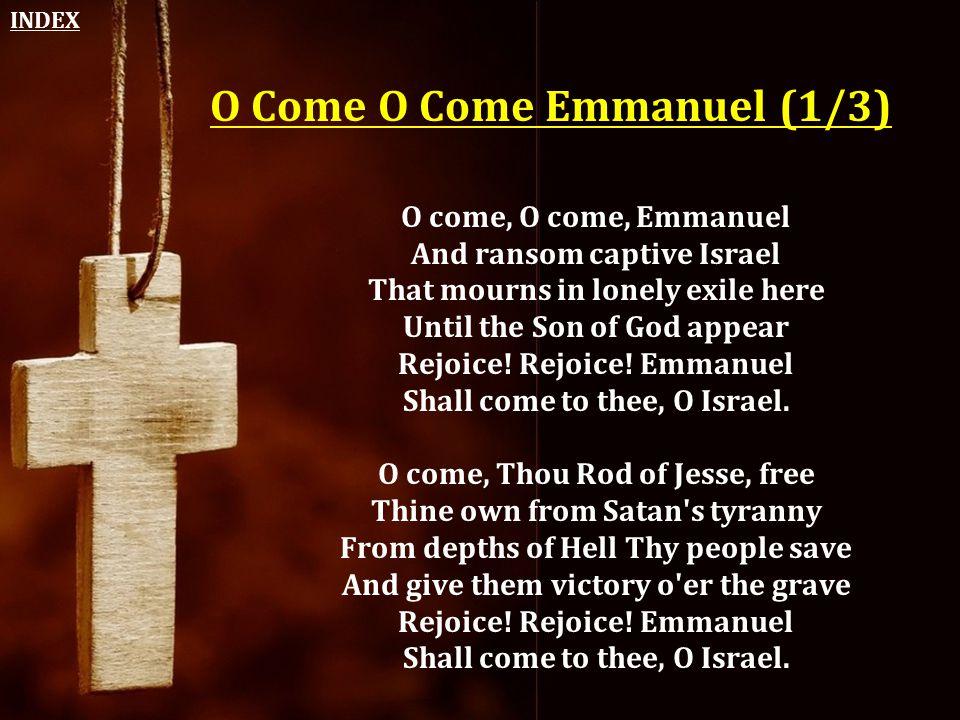 O Come O Come Emmanuel (1/3)