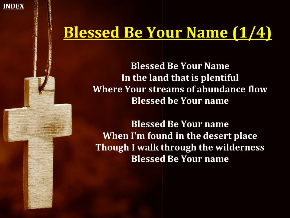 Blessed Be Your Name (1/4)