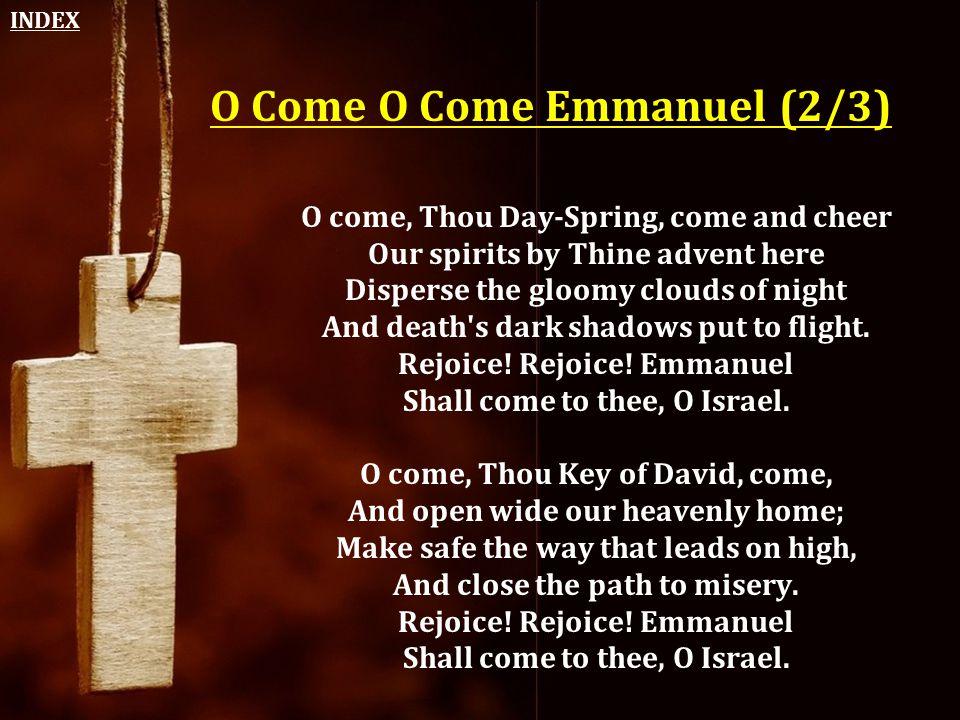 O Come O Come Emmanuel (2/3)