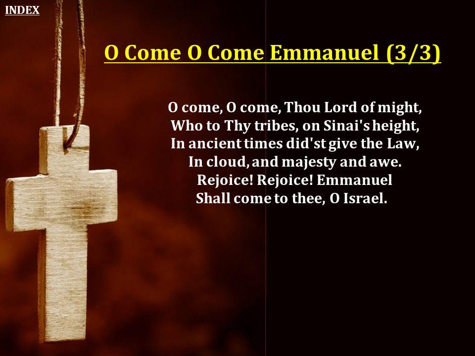 O Come O Come Emmanuel (3/3)