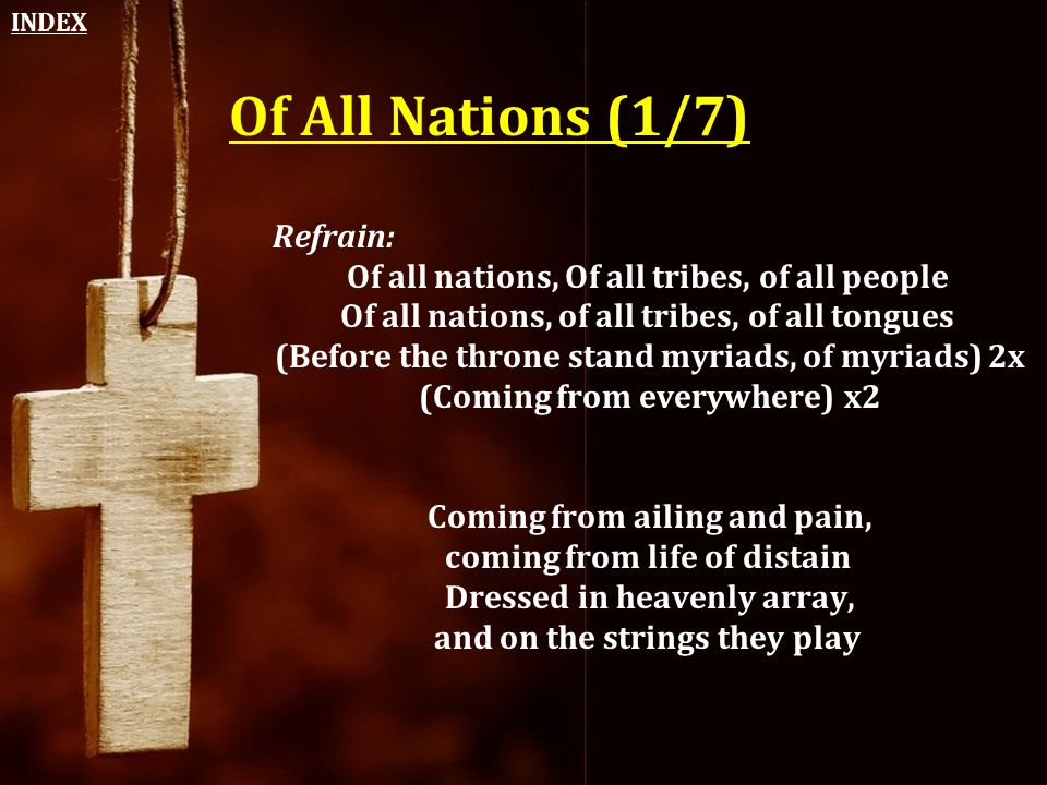 Of All Nations (1/7) Refrain: