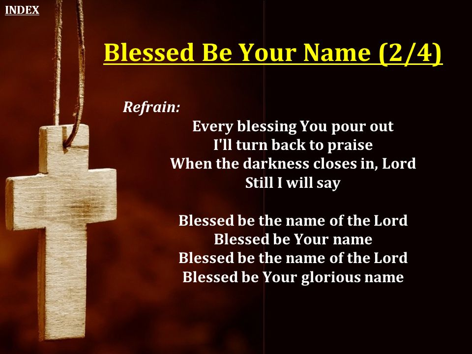 Blessed Be Your Name (2/4)