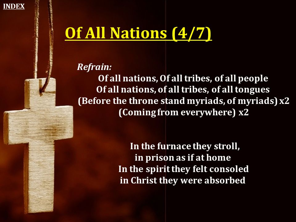 Of All Nations (4/7) Refrain: