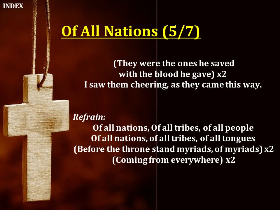Of All Nations (5/7) (They were the ones he saved