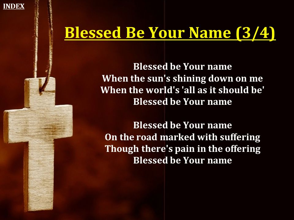 Blessed Be Your Name (3/4)