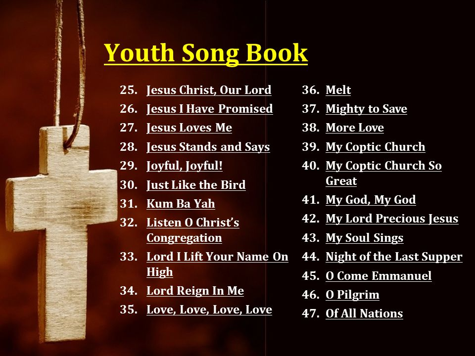 Youth Song Book Jesus Christ, Our Lord Jesus I Have Promised