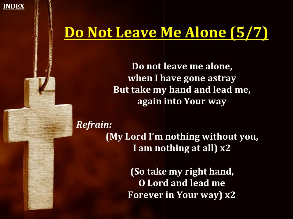 Do Not Leave Me Alone (5/7)