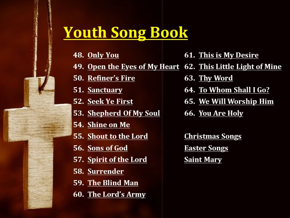 Youth Song Book Only You Open the Eyes of My Heart Refiner's Fire