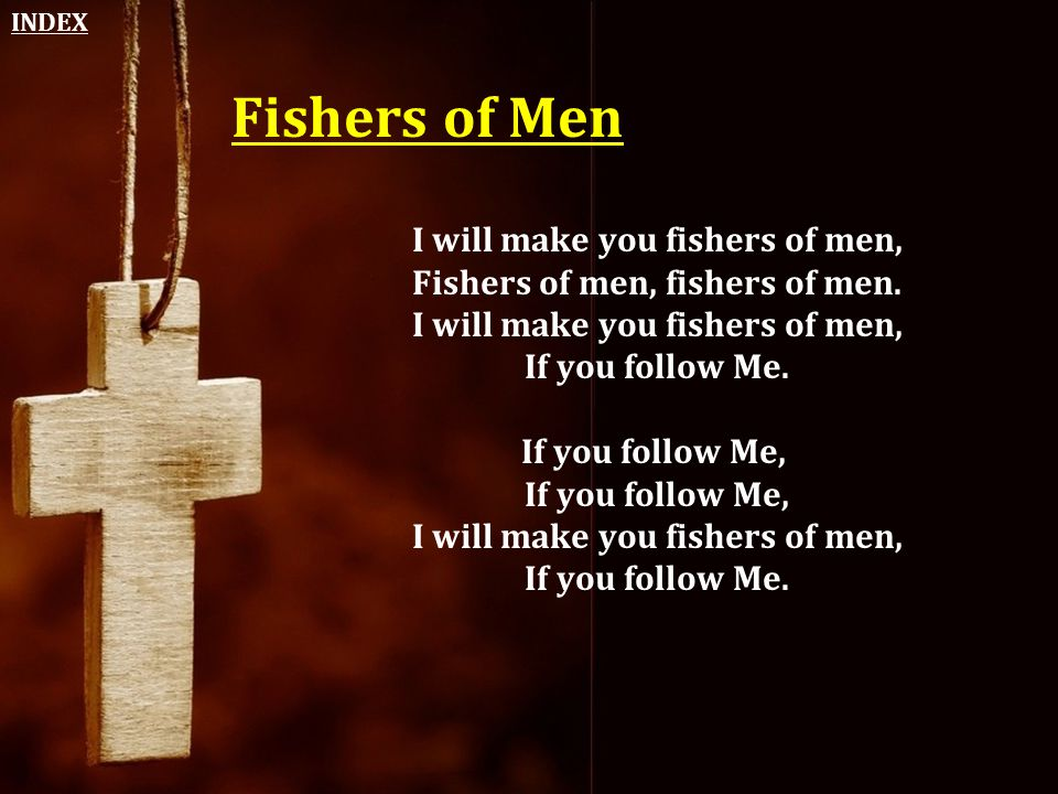 INDEX Fishers of Men.